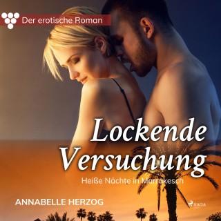 Annabelle Herzog: Der erotische Roman, 4: Lockende Versuchung (Ungekürzt)