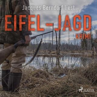 Jacques Berndorf: Eifel-Jagd - Kriminalroman aus der Eifel (Ungekürzt)