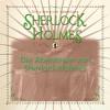 Sir Arthur Conan Doyle: Die Abenteuer von Sherlock Holmes - Die ultimative Sammlung (Gekürzt)
