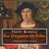 Frank Kurella: Das Pergament des Todes - Historischer Kriminalroman (Ungekürzt)