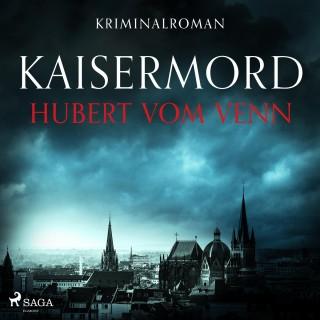Hubert vom Venn: Kaisermord - Krimi (Ungekürzt)