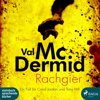 Val McDermid: Rachgier - Ein Fall für Carol Jordan und Tony Hill (Ungekürzt)