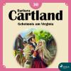 Barbara Cartland: Geheimnis um Virginia - Die zeitlose Romansammlung von Barbara Cartland 30 (Ungekürzt)