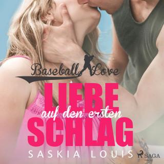 Saskia Louis: Liebe auf den ersten Schlag - Baseball Love 1 (Ungekürzt)