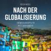 Peter Niggli: Nach der Globalisierung - Entwicklungspolitik im 21. Jahrhundert (Ungekürzt)