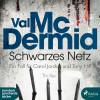 Val McDermid: Schwarzes Netz (Ungekürzt)