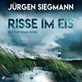 Jürgen Siegmann: Risse im Eis - Ein Ostfriesen-Krimi (Ungekürzt)