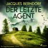 Jacques Berndorf: Der letzte Agent - Ein Siggi-Baumeister-Krimi (Ungekürzt)