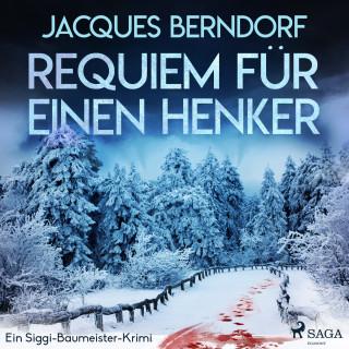 Jacques Berndorf: Requiem für einen Henker - Ein Siggi-Baumeister-Krimi (Ungekürzt)