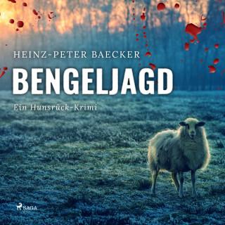 Heinz-Peter Baecker: Bengeljagd - Ein Hunsrück-Krimi (Ungekürzt)