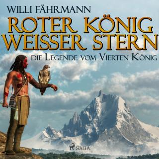 Willi Fährmann: Roter König - weißer Stern: die Legende vom vierten König (Ungekürzt)