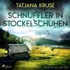 Tatjana Kruse: Schnüffler in Stöckelschuhen - Kurzkrimi aus der Eifel (Ungekürzt)