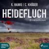 Kathrin Hanke, Claudia Kröger: Heidefluch (Ungekürzt)
