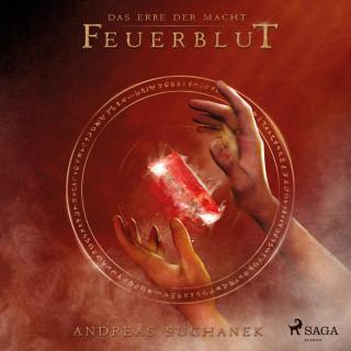 Andreas Suchanek: Feuerblut (Urban Fantasy) - Das Erbe der Macht, Band 4 (Ungekürzt)