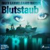 Inger Gammelgaard Madsen: Blutstaub - Roland Benito 9 (Ungekürzt)