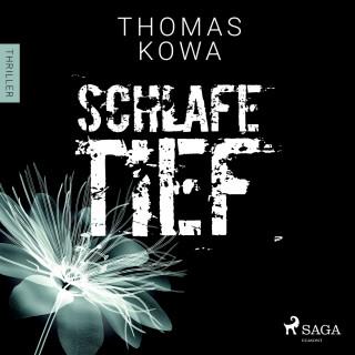Thomas Kowa: Schlafe tief - Kommissar Erik Lindberg-Reihe 1 (Ungekürzt)