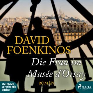 David Foenkinos: Die Frau im Musée d'Orsay (Ungekürzt)