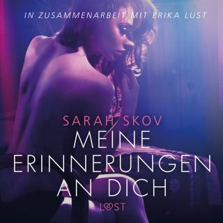 Sarah Skov: Meine Erinnerungen an dich - Erika Lust-Erotik (Ungekürzt)