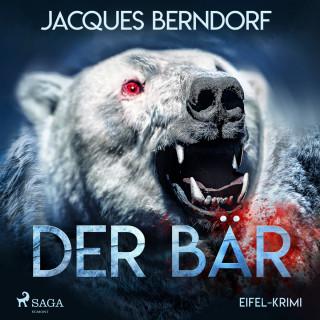 Jacques Berndorf: Der Bär - Eifel-Krimi (Ungekürzt)