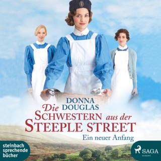 Donna Douglas: Die Schwestern aus der Steeple Street - Ein neuer Anfang (Ungekürzt)
