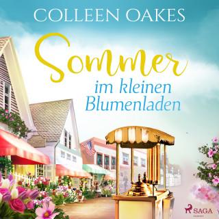 Colleen Oakes: Sommer im kleinen Blumenladen (Ungekürzt)