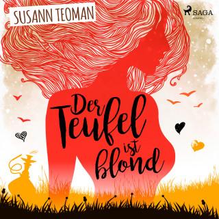 Susann Teoman: Der Teufel ist blond (Ungekürzt)
