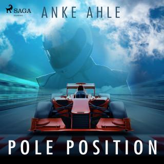 Anke Ahle: Pole Position (Ungekürzt)