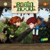 Robin Hood - Schlitzohr von Sherwood: Folge 10: Der Trottel (Das Original-Hörspiel zur TV-Serie)