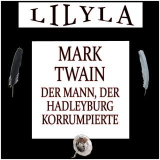 Mark Twain: Der Mann, der Hadleyburg korrumpierte