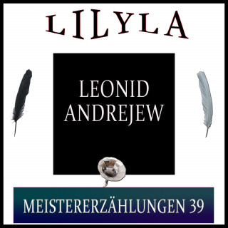 Leonid Andrejew: Meistererzählungen 39