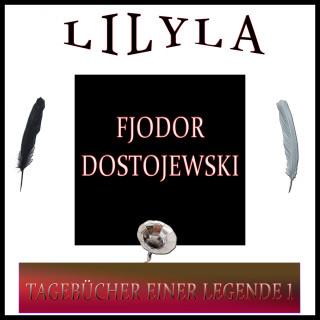 Fjodor Dostojewski: Tagebücher einer Legende 1