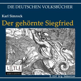 Karl Simrock: Der gehörnte Siegfried