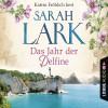 Sarah Lark: Das Jahr der Delfine