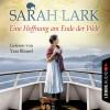 Sarah Lark: Eine Hoffnung am Ende der Welt - Die Weiße-Wolke-Saga 4 (Ungekürzt)