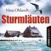 Nina Ohlandt: Sturmläuten - John Benthiens vierter Fall (Ungekürzt)