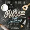 Poppy J. Anderson: Taste of Love - Küsse zum Nachtisch - Die Köche von Boston 2 (Gekürzt)
