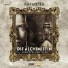 Kai Meyer: Die Alchimistin - Sammelbox Folgen 1-4