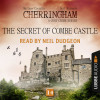 Matthew Costello, Neil Richards: The Secret of Combe Castle - Cherringham - A Cosy Crime Series: Mystery Shorts 14 (Unabridged)