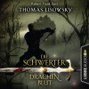 Thomas Lisowsky: Drachenblut - Die Schwerter - Die High-Fantasy-Reihe 2 (Ungekürzt)