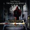 Thomas Lisowsky: Hexenjagd - Die Schwerter - Die High-Fantasy-Reihe 4 (Ungekürzt)