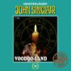 Jason Dark: Tonstudio Braun, Folge 99: Voodoo-Land. Teil 1 von 2 (Gekürzt)