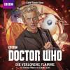 George Mann, Cavan Scott: Doctor Who, Die verlorene Flamme (Ungekürzt)
