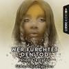 Nnedi Okorafor: Wer fürchtet den Tod (Ungekürzt)