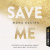 Mona Kasten: Save Me - Maxton Hall Reihe 1 (Gekürzt)