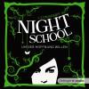 C. J. Daugherty: Night School, Teil 4: Um der Hoffnung willen