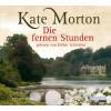 Kate Morton: Die fernen Stunden