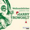 David Lodge, Kingsley Amis, Dan Kavanagh, David Sedaris: Weihnachtliches gelesen von Harry Rowohlt
