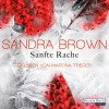 Sandra Brown: Sanfte Rache