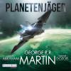 George R.R. Martin, Gardner Dozois, Daniel Abraham: Planetenjäger