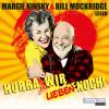 Bill Mockridge, Margie Kinsky: Hurra, wir lieben noch!